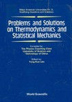 Problems And Solutions On ThermoDynamic & Statistical Physics by Yung Kuo-Lim