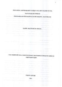 Daniel Machado da Rocha - Uma Hermenêutica Constitucional das Normas Gerais de Direito Previdenciário - Ano 2011