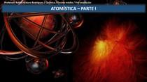 Slides (APENAS POWERPOINT) - Atomística I - Modelos atômicos