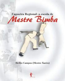 Capoeira Regional A Escola De Mestre Bimba Capoeira 9