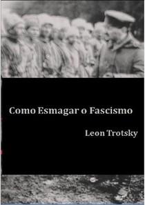 O que e o Fascismo   Leon Trotsky