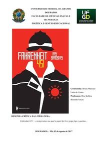 Resenha Crítica: Fahrenheit 451 – a temperatura na qual o papel do livro pega fogo e queima…