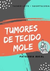 TUMORES DE TECIDO MOLE - PATOLOGIA BUCAL