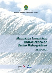 Manual de Inventário Hidroelétrico de Bacias Hidrográficas edição Ministério de Minas e Energia 2007