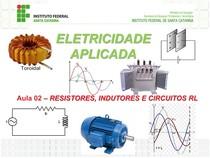Aula 02 - Resistores e Indutores em Corrente Alternada + Circuitos RL