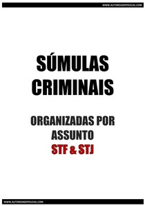 SÚMULAS CRIMINAIS 2016 - Organizadas por Assunto STF e STJ (3)