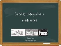 Letras, categorias e contrastes