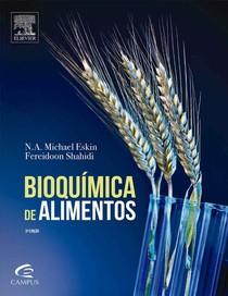 Bioquímica De Alimentos 3ed   Michael Eskin