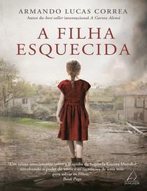 Armando Lucas Correa - A filha esquecida (oficial)