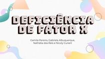 trabalho deficiencia de fator x