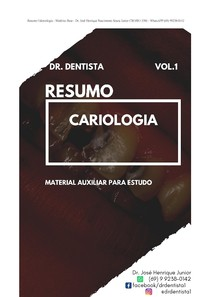 Resumo Cariologia - Cariologia Odontologia - Resumos Dr. Dentista