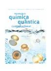 Introducao a Quimica Quantica Computacional - Luis Alcaer