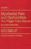 Myofascial Pain and Dysfunction - The Trigger Point Manual - V.2