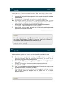 Sobre o Processo Administrativo Previdenciário (PAP), marque a opção incorreta: