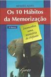 Os 10 hÃbitos da MemorizaÃÃo Renato Alves