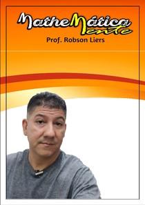 LISTA 1 - EXERCÍCIOS COM EXPRESSÕES NUMÉRICAS - Prof Robson Liers - Mathematicamente