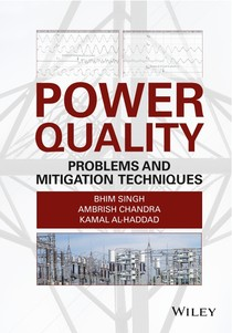 Power Quality Problems and Mitigation Techniques By Bhim Singh and Ambrish Chandra