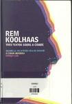 Grandeza, ou problema do grande - Rem Koolhaas