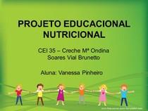 PROJETO EDUCACIONAL NUTRICIONAL APRESENTAÇÃO