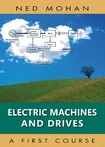 Electric Machines and Drives - Ned Mohan