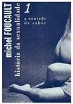 História da Sexualidade 1, 2 e 3  Michel Foucault