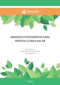 MEMENTO FITOTERÁPICO PARA PRÁTICA CLÍNICA NA ATENÇÃO BÁSICA