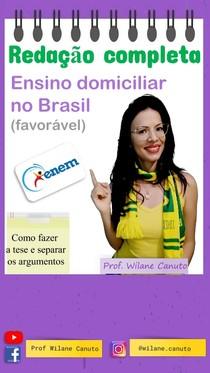 ENEM REDAÇÃO - Modelo -  Ensino domiciliar no Brasil (favorável)