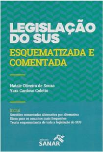 legislação do SUS esquematizada e comentada   2016   Natale Oliveira de souza!