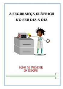 A segurança elétrica no dia a dia do profissional da área de saúde
