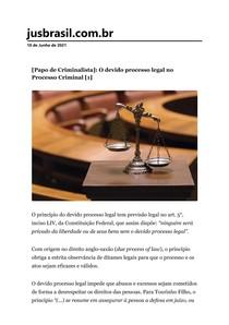[Papo de Criminalista]_ O devido processo legal no Processo Criminal