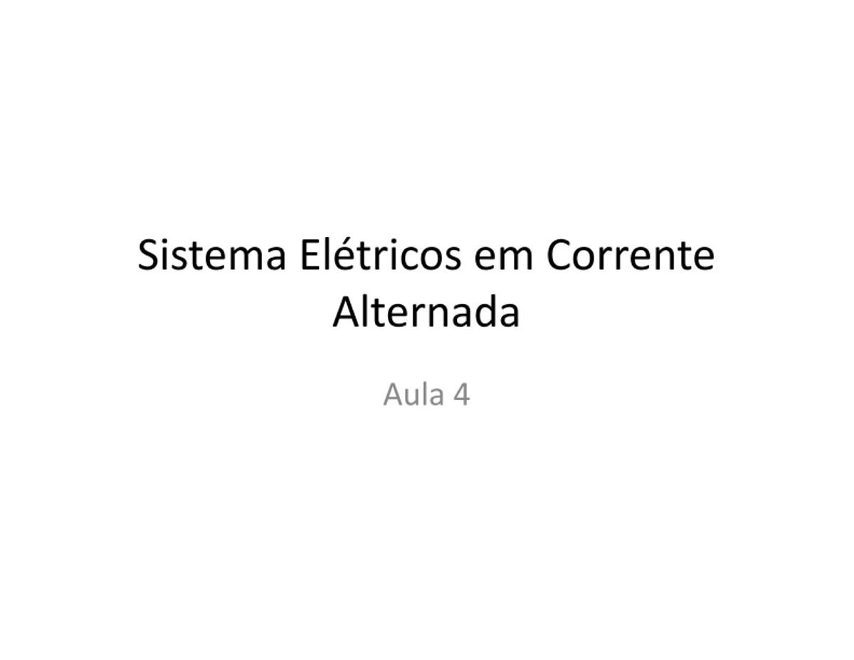 Pre-visualização do material Aula 04  - Sistema Elétricos em Corrente Altenada - página 1