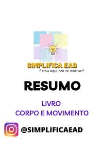RESUMO LIVRO - CORPO E MOVIMENTO