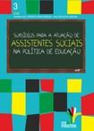 Subsídios-para-a-atuação-dos-assistentes-sociais-na-Política-de-Educação