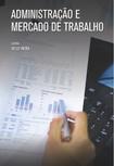 LIVRO ESTÁCIO - ADMINISTRACAO E O MERCADO DE TRABALHO