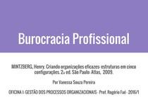 MINTZBERG, H. Criando organizações eficazes - Burocracia Profissional