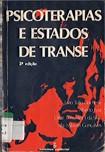 Psicoterapias e estados de transe 2° edição Pincherle,Lyra,Silva,Gonçalves