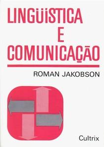 Roman Jakobson   Linguística e Comunicação