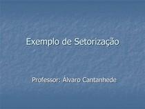 X - Setorização ppt