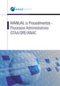 anexo-i-manual-de-procedimentos-2013-processos-administrativos-gtaa-sre-anac