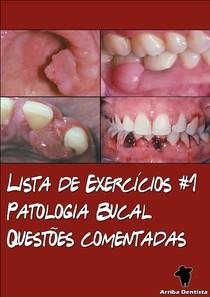 Lista de Exercícios #1 - Patologia Bucal