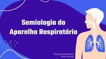 Monitoria - Semiologia Respiratório