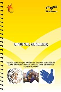ETAPA 2 - A construção da ideia de Direitos Humanos as lutas da Sociedade Civil Organizada