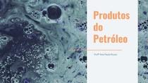 Produtos do Petróleo