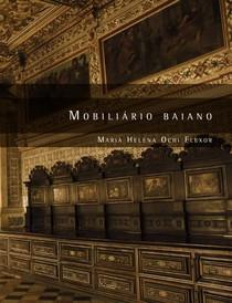 Mobiliario Baiano_Monumenta IPHAN