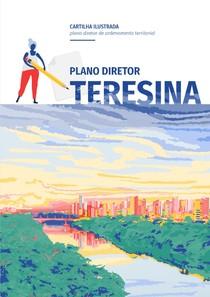 CARTILHA_ILUSTRADA_DO_PLANO_DIRETOR_DE_TERESINA