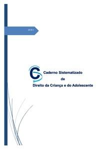 Caderno Sistematizado de Direito da Criança e do Adolescente (2018)