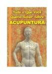 Tudo sobre acupuntura