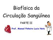 Biofísica da Circulação Sanguínea II