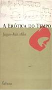 A Erótica do Tempo / 051b28b2-bbe6-4083-9698-8080494bc687.pdf