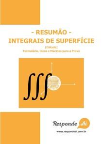 [Resumo] - INTEGRAIS DE SUPERFÍCIE - Cálculo